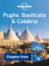Puglia, Basilicata & Calabria (eBook): Chapter from Italy Travel Guide Book